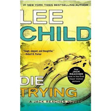 Die Trying (jack Reacher): By Lee Child