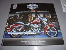 BOOK N° 2 MOTOR HARLEY-DAVIDSON CYCLES 110 ANNI DI MITO IL DYNA GRANDI RADUNI
