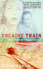 Cocaine Train, Stephen Smith, Paperback, New