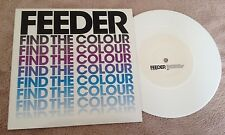 """7"""" FEEDER FIND THE COLOUR  LIMITED EDITION WHITE VINYL UN-PLAYED 2003"""