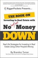 The Book on Investing in Real Estate with No (and Low) Money Down: Real Life Str