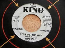 TRINI LOPEZ~LOVE ME TONIGHT~LIVE~RARE PROMO~KING 5801~ JEANIE MARIE~~ POP 45