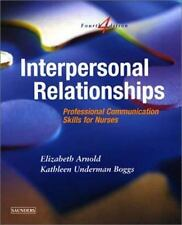 Interpersonal Relationships: Professional Communication Skills for Nurses, 4e, B