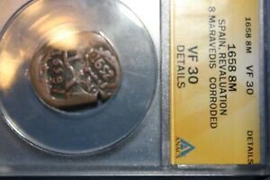 ANACS Certified VF30 Details Spain Revaluation 8 Maravedis (Corroded)