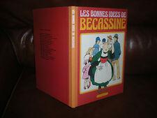 LES BONNES IDEES DE BECASSINE - EDITION 1980 DOS TOILE