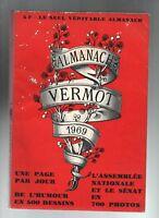 ALMANACH VERMOT 1969 - Bel état, complet 360 pages