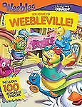 Storytime Stickers: WEEBLES: Welcome to Weebleville! by Onish, Liane B. in Used