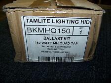 Tamlite Lighting HID Ballast Kit 150 Watt MH Quad Tap 120/208/240/277V BKMHQ150