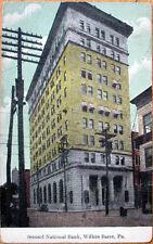 1912 Wilkes Barre, PA Postcard: Second National Bank - Pennsylvania Penn.