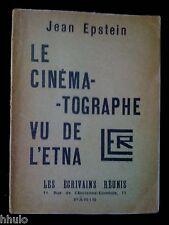 Jean Epstein Le cinématographe vu de l'Etna E/O 1926 Cinéma