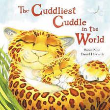 The Cuddliest Cuddle in the World, Nash, Sarah   Paperback Book   Good   9781862