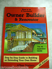 How To Be A Successful OWNER BUILDER & RENOVATOR Allan Staines pb Like New A45