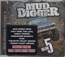 Mud Digger Vol. 5 The LACS  Colt Ford Standard American NEW Moonshine Bandits CD