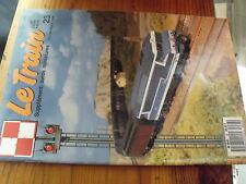 ^A Revue Le Train n°23 Pantographe Descendance CC7100 Pollution 231 G 558 Tremie