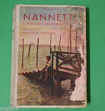 Nannetti - Maria da Rin - Ed. Hoepli - X RAGAZZI