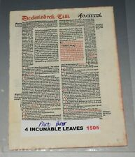 POST INCUNABLE INCUNABULA LEAF 1505 - KERVER PARIS 4 PAGES THESE ARE ORIGINAL