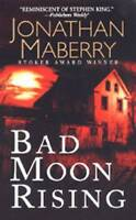 (Good)-Bad Moon Rising (Mass Market Paperback)-Jonathan Maberry-0786018178