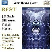 Rest: Wind Band Music (Russel Mikkelson/ Milton Allen/ Brian Cheney/ Ohio State