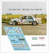 DECALS 1/43 FORD SIERRA COSW MCRAE JIMMY RALLY YPRES 1992