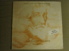 POLK COUNTY MASS CHOIR GOD IS GREAT AND GOOD LP '84 RARE PRIVATE GOSPEL SEALED!