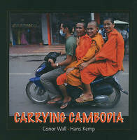 Carrying Cambodia by Wall, Conor|Kemp, Hans (Paperback book, 2010)