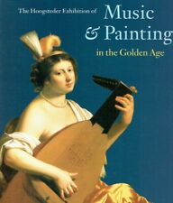 Buijsen, Edwin ; Grijp, Louis P.: Music + painting in the Golden Age : the Hoogs