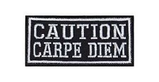 Caution Carpe Diem Biker Heavy Rocker Patch Aufnäher Kutte Bügelbild Badge Stick