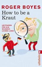How to be a Kraut von Roger Boyes (2007, Taschenbuch)