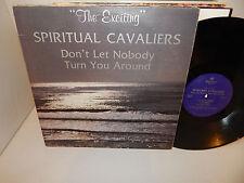 SPIRITUAL CAVALIERS Don't Let Nobody Turn You Around RARE Black Gospel Signed LP