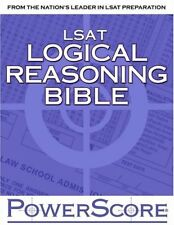 The PowerScore LSAT Logical Reasoning Bible by David M. Killoran (2004,...