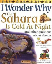 I Wonder Why the Sahara is Cold at Night: and Othe