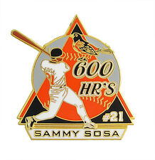 Commemorative Sammy Sosa #21 Baltimore Orioles 600 Home Runs Pin