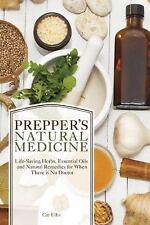 Prepper's Natural Medicine: Life-