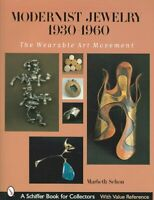 Modernist Jewelry 1930-1960 : The Wearable Art Movement, Hardcover by Schon, ...