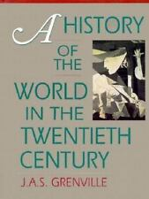 A History of the World in the Twentieth Century J A S Grenville MAPS PHOTOS