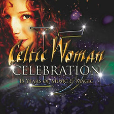 Celtic Woman - Celebration: 15 Years of Music & Magic New CD
