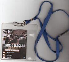 ENRICO MACIAS tour de cou + pass EN CONCERT all access olympia