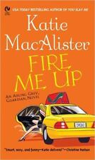 Fire Me Up Katie Macalister 2005 Aisling Grey Guardian Paperback book 2