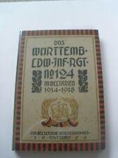 Regimentsgeschichte Regimental History -  Wurt. Landwehr Infantry Regiment 124