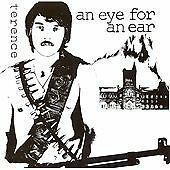 Terence - Eye for an Ear (2008)