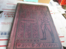 [DF] antique book, true to the old flag by G A Henty