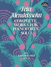 FELIX MENDELSSOHN-COMPLETE WORKS FOR PIANOFORTE SOLO VOL. 2 MUSIC BOOK-DOVER-NEW