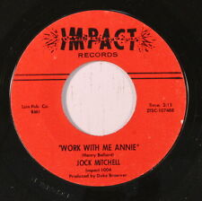 JOCK MITCHELL: Work With Me Annie 45 (Northern Soul) rare Soul