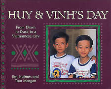 Huy & Vinhs Day : From Dawn to Dusk in a Vietnamese City-ExLibrary