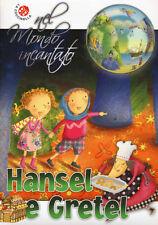 Hansel e Gretel dei fratelli Grimm. Nel mondo incantato - Ed. La Coccinella