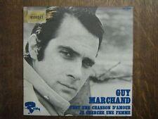 GUY MARCHAND 45 TOURS FRANCE JE CHERCHE UNE FEMME