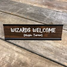 Engraved Wizards Welcome Harry Potter Desk Sign | Name Plate Funny Boss Gag Gift