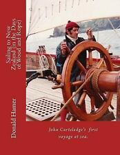 John Carteledge: Sailing to New Zealand (in the Age of Wood and Rope) by...