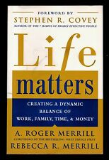 Life Matters:  Creating a Dynamic Balance of Work, Family, Time & Money -  NEW