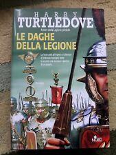 Turtledove, Le Daghe della Legione, Nord